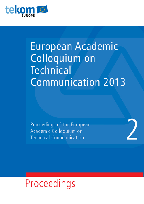Ausgabe Proceedings of the European Academic Colloquium on Technical Communication 2013